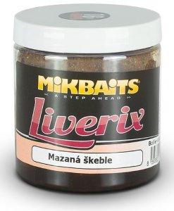 Mikbaits LiveriX Boilie V Dipu Mazaná Škeble 250 g - 16 mm